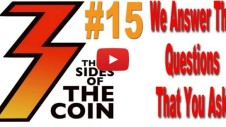 We Answer The Questions That You Asked, a Q&A Hit and Run on Three Sides of the Coin