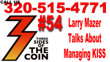 Ep. 54 Larry Mazer Talks About Managing KISS and Why Cool Was So Important