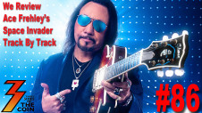 Ep. 86 Ace Frehley Space Invader a Track By Track Review