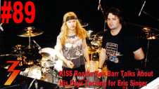 Ep. 89 KISS Roadie Ken Barr Talks About His Day Teching for Eric Singer