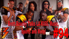 Ep. 94 Brett Bouchy Bares All on LA KISS, 4th and Loud, Music and Football