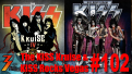Ep. 102 We Review The KISS Kruise and the KISS Las Vegas Residency