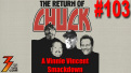 Ep. 103 The Return of Chuck (Klosterman) A Vinnie Vincent Smackdown