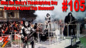 Ep. 105 Was Macy's Thanksgiving Day Parade a Spinal Tap Moment for KISS?
