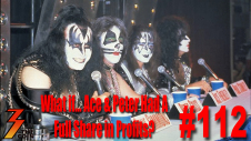 Ep. 112 What if... Ace Frehley & Peter Criss Had a Full Share in the Reunion Tour Profits?