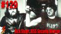 Ep. 129 Rick Stuart Former Security Director & Bodyguard for KISS
