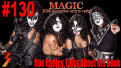 Ep. 130 New KISS Book MAGIC: KISS Kronicles 1973-1983 We Speak with Ros Radley