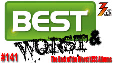 Ep 141 The Best of the Worst KISS Albums