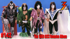 Ep. 142 KISS Reunites in 1989 and Records a New Album, What Songs from the 80s Make the Cut?