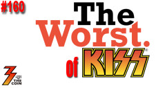 Ep. 160 The WORST of KISS and READ MY BODY!