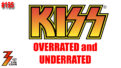 Ep. 195 70s and 80s KISS What Was Overrated and Underrated