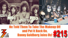 215 He Told Them to Take the Makeup Off and Put It Back On. Danny Goldberg Joins Us