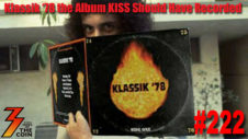 Ep. 222 Klassik '78 the Album KISS Should Have Recorded
