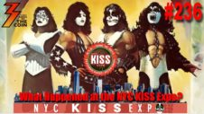 Ep. 236 What Happened at the NYC KISS Expo, We Get All The Answers