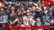 Ep. 238 It's A Great Time to Be a KISS Fan!