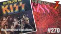 Ep. 270 We Discover the Rarest KISS Vinyl LPs in the World with Author Tom Shannon