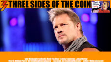 Ep. 325 WWE Superstar and Fozzy Lead Vocalist Chris Jericho Returns to Three Sides of the Coin